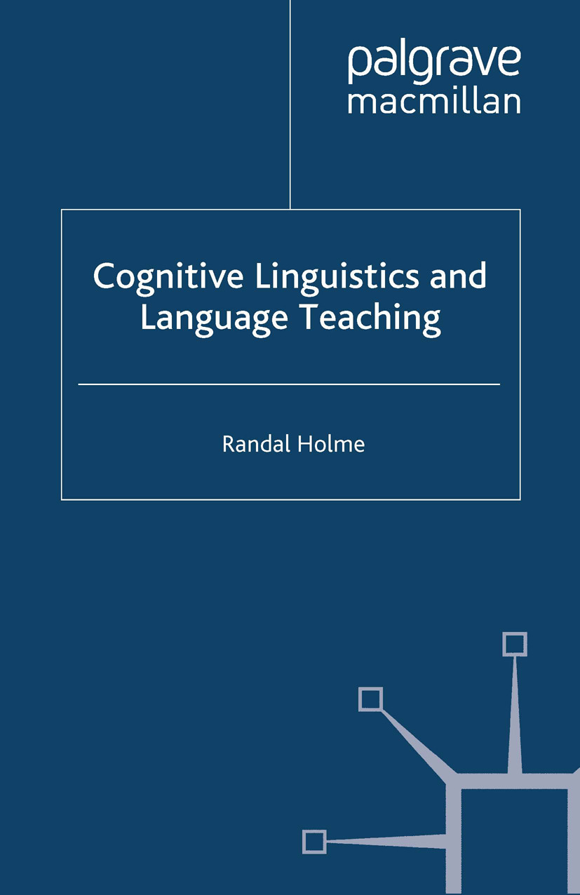 Holme, Randal - Cognitive Linguistics and Language Teaching, ebook