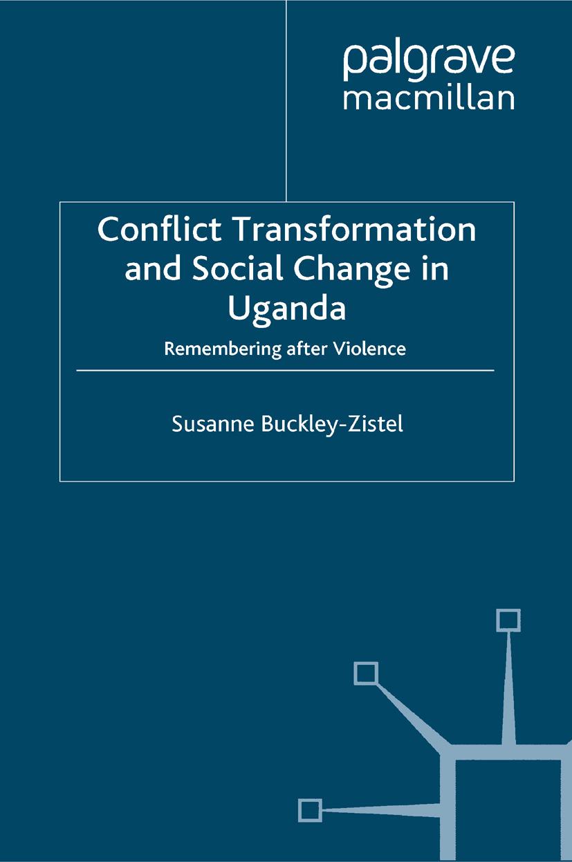 Buckley-Zistel, Susanne - Conflict Transformation and Social Change in Uganda, ebook