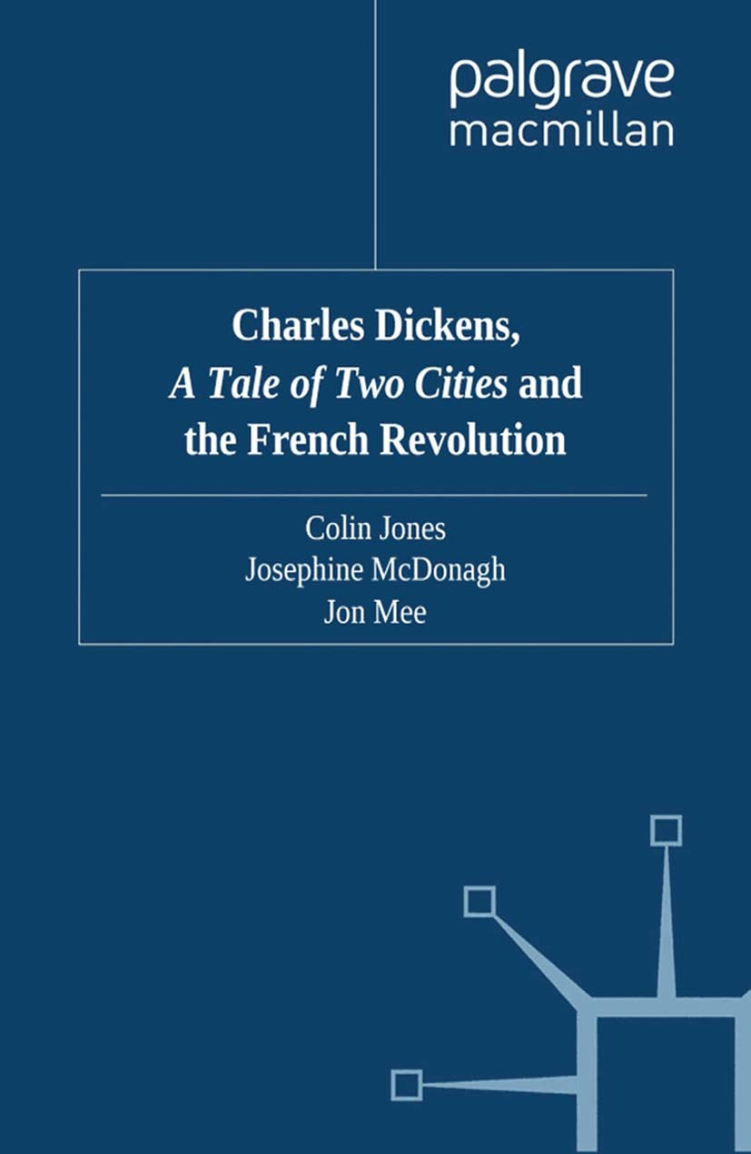 """Jones, Colin - Charles Dickens, <Emphasis Type=""""Italic"""">A Tale of Two Cities</Emphasis> and the French Revolution, e-bok"""