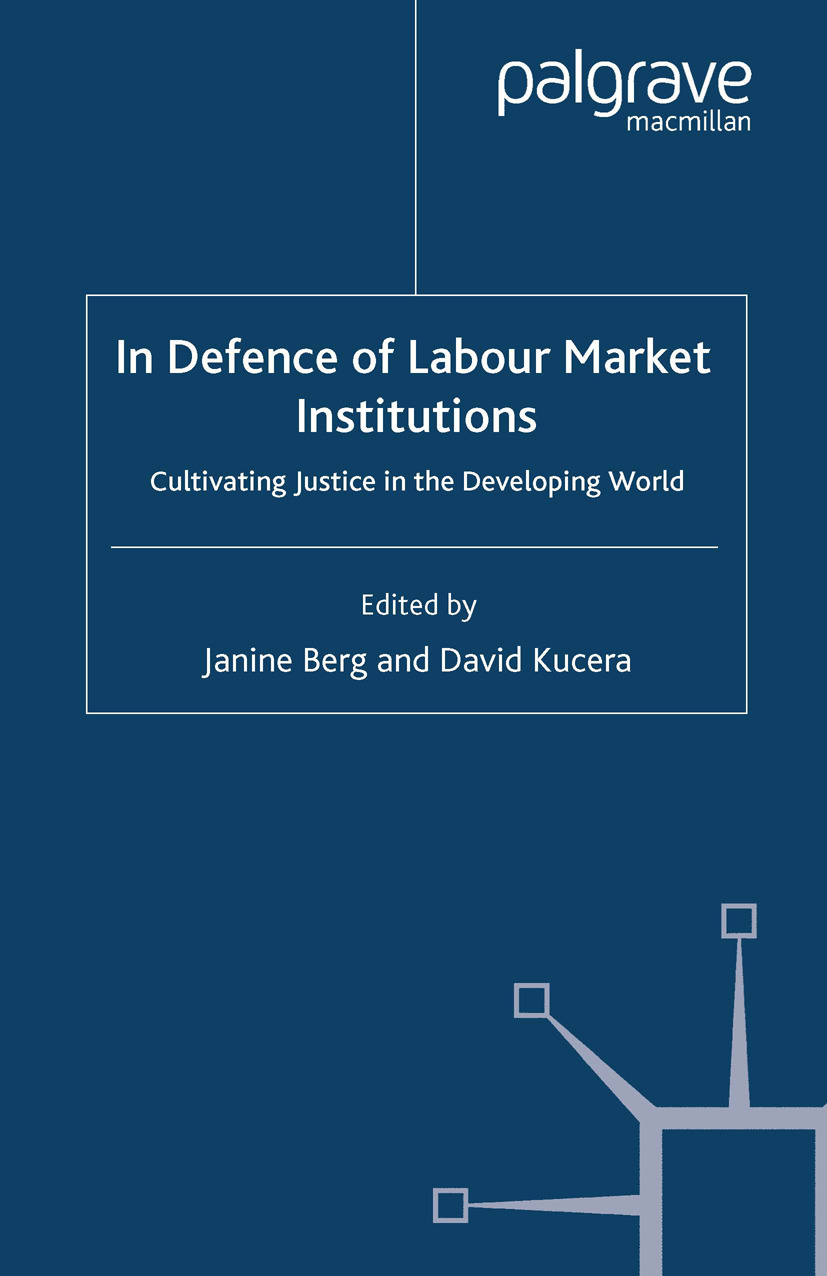 Berg, Janine - In Defence of Labour Market Institutions, ebook