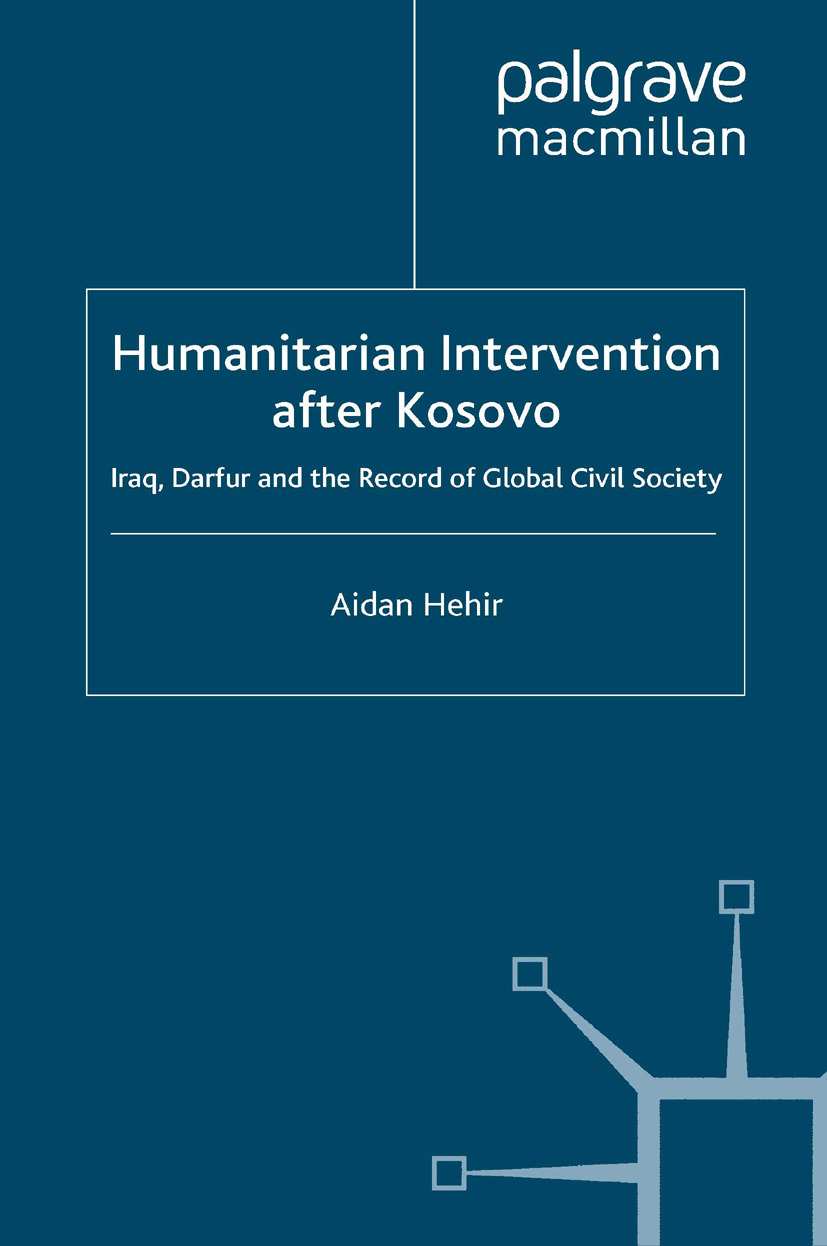 Hehir, Aidan - Humanitarian Intervention after Kosovo, ebook