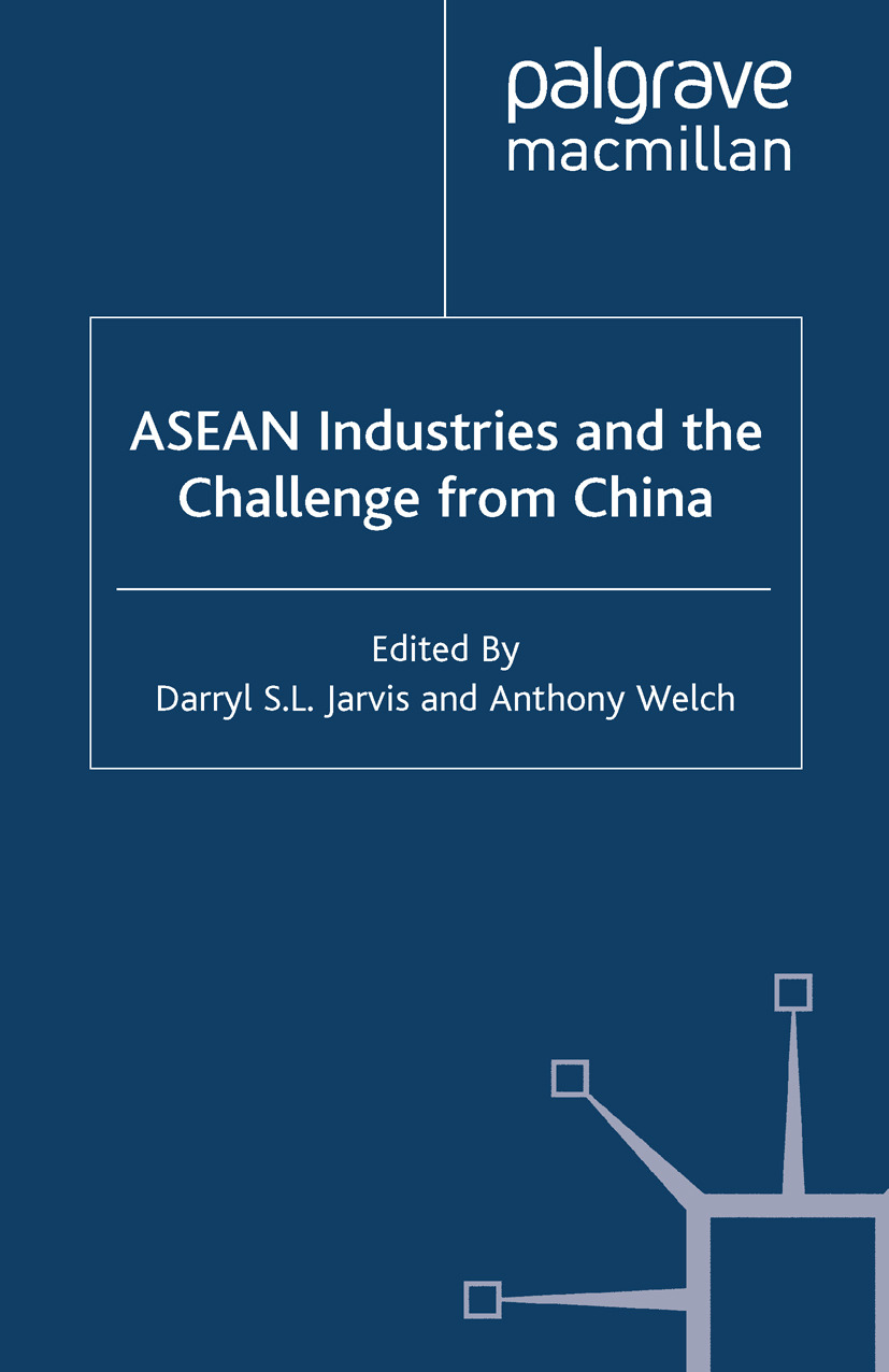 Jarvis, Darryl S. L. - ASEAN Industries and the Challenge from China, ebook