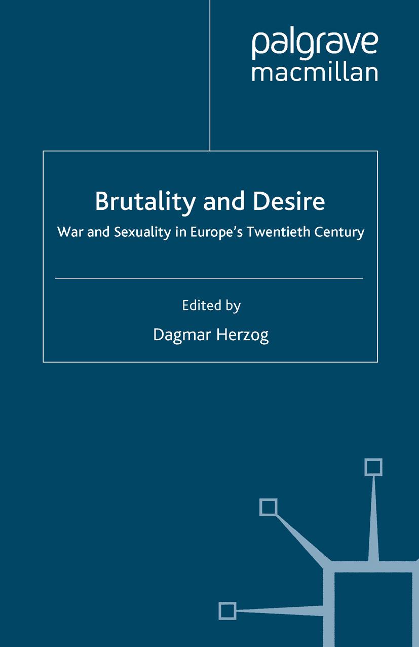 Herzog, Dagmar - Brutality and Desire, ebook