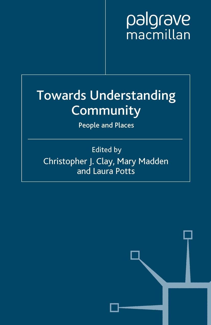 Clay, Christopher J. - Towards Understanding Community, ebook