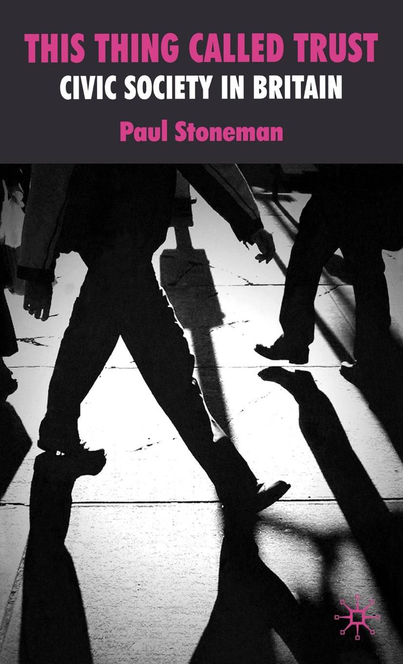 Stoneman, Paul - This Thing Called Trust, ebook