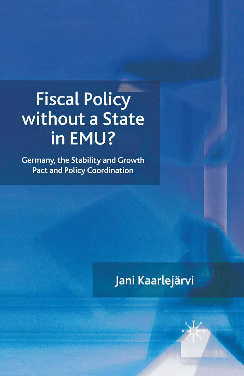 Kaarlejärvi, Jani - Fiscal Policy without a State in EMU?, ebook