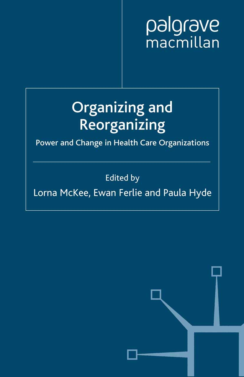 Ferlie, Ewan - Organizing and Reorganizing, ebook