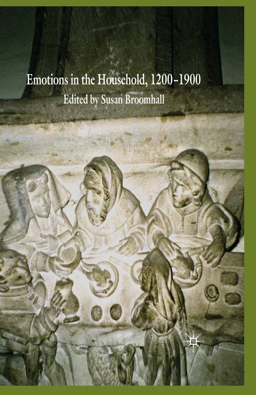 Broomhall, Susan - Emotions in the Household, 1200–1900, e-kirja