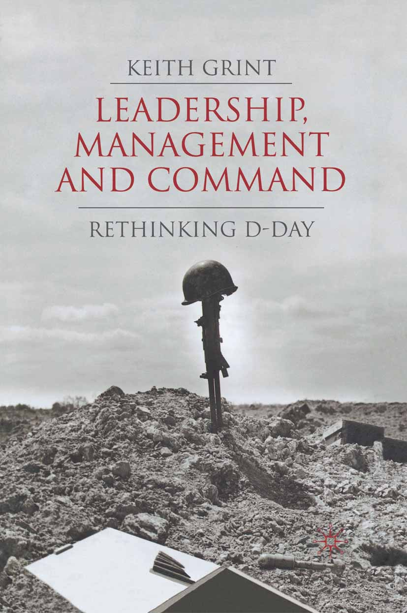 Grint, Keith - Leadership, Management and Command, ebook