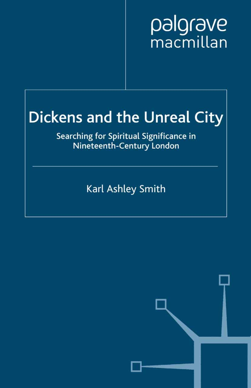 Smith, Karl Ashley - Dickens and the Unreal City, ebook