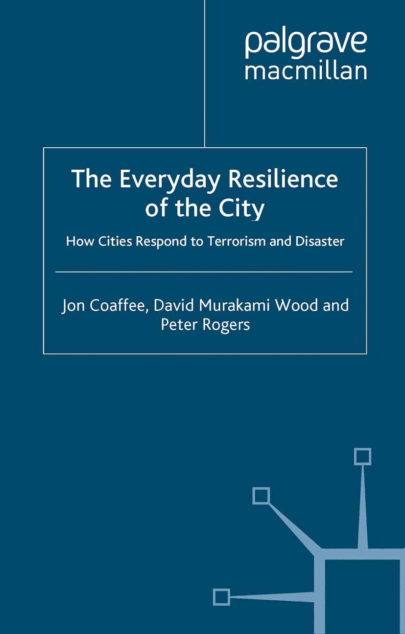 Coaffee, Jon - The Everyday Resilience of the City, ebook