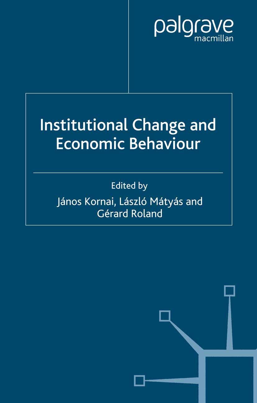 Kornai, János - Institutional Change and Economic Behaviour, ebook