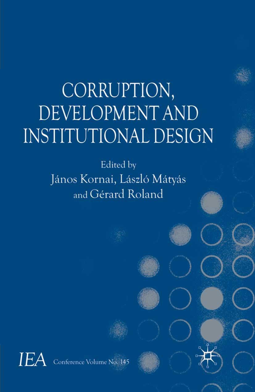Kornai, János - Corruption, Development and Institutional Design, ebook