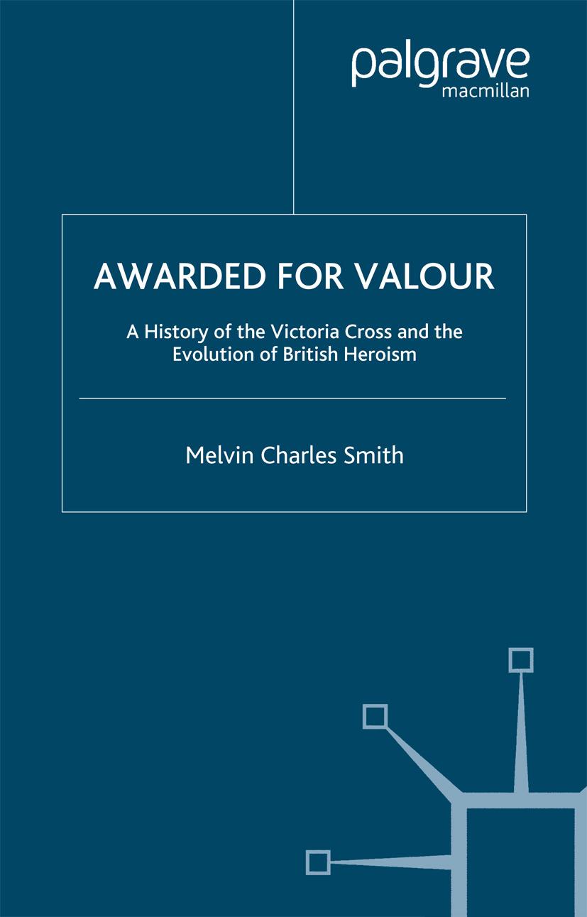 Smith, Melvin Charles - Awarded for Valour, ebook