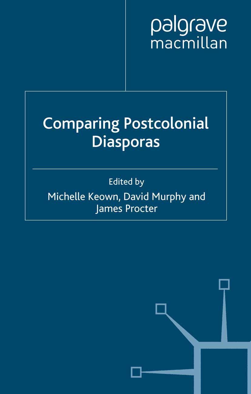 Keown, Michelle - Comparing Postcolonial Diasporas, ebook