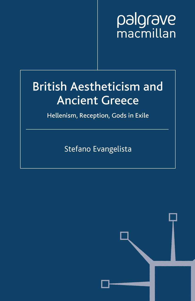 Evangelista, Stefano - British Aestheticism and Ancient Greece, e-kirja