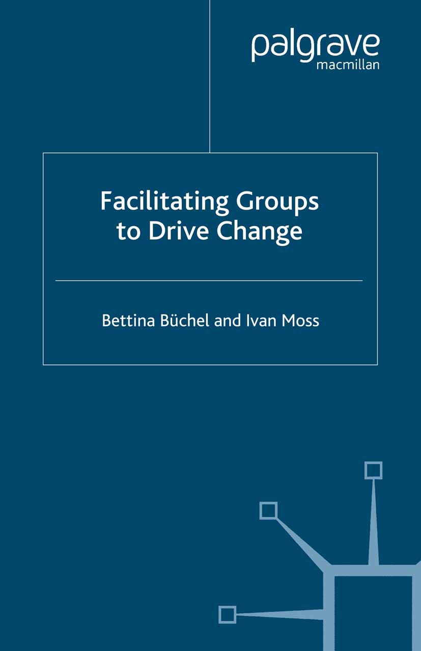 Büchel, Bettina - Facilitating Groups to Drive Change, ebook