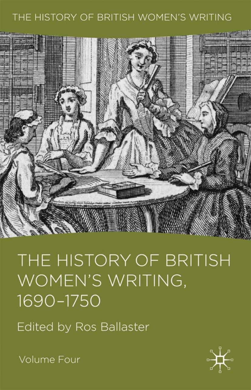 Ballaster, Ros - The History of British Women's Writing, 1690–1750, ebook