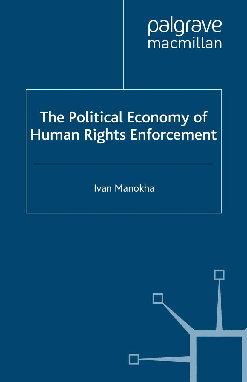 Manokha, Ivan - The Political Economy of Human Rights Enforcement, ebook