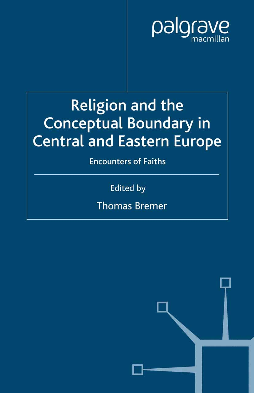 Bremer, Thomas - Religion and the Conceptual Boundary in Central and Eastern Europe, ebook