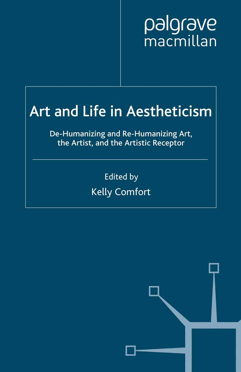 Comfort, Kelly - Art and Life in Aestheticism, ebook