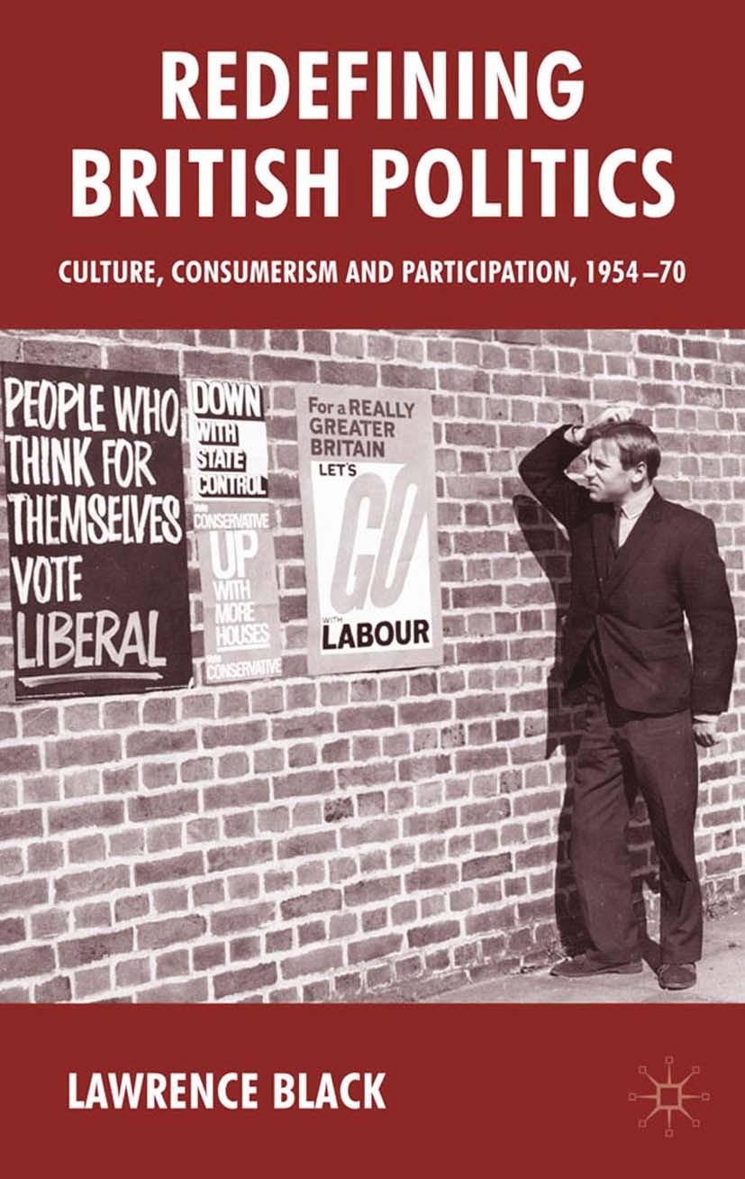 Black, Lawrence - Redefining British Politics, ebook