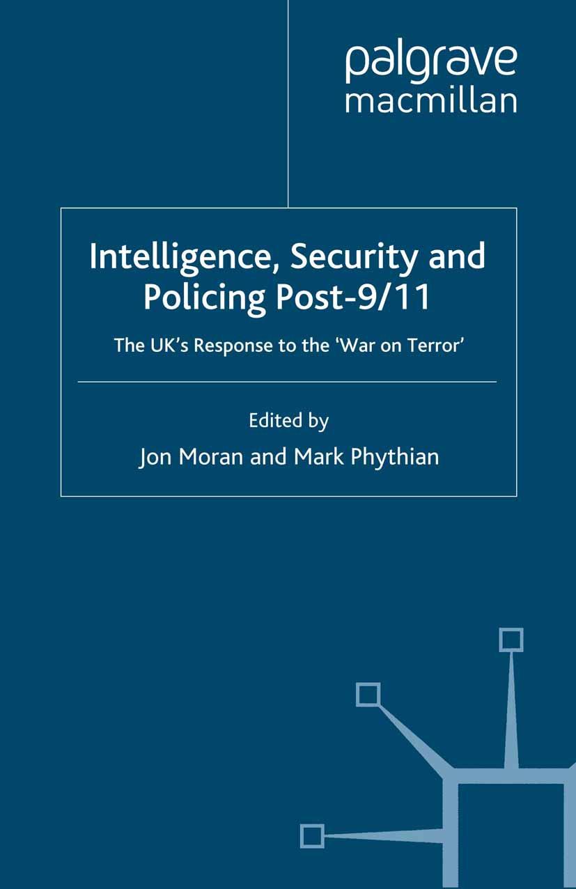 Moran, Jon - Intelligence, Security and Policing Post-9/11, ebook