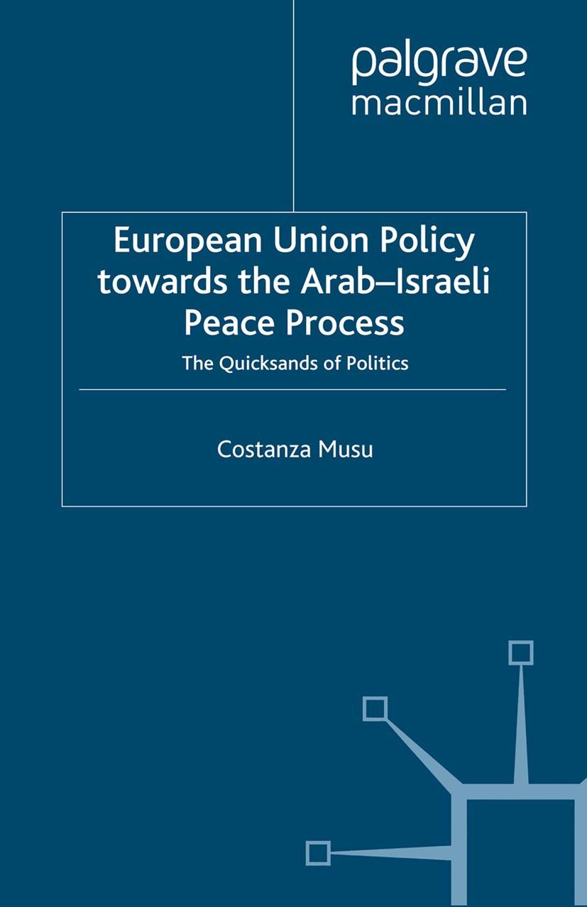 Musu, Costanza - European Union Policy towards the Arab-Israeli Peace Process, ebook