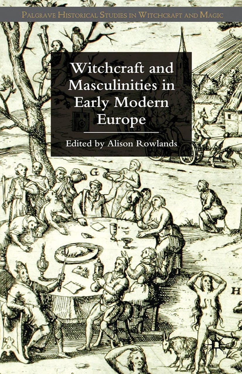 Rowlands, Alison - Witchcraft and Masculinities in Early Modern Europe, ebook
