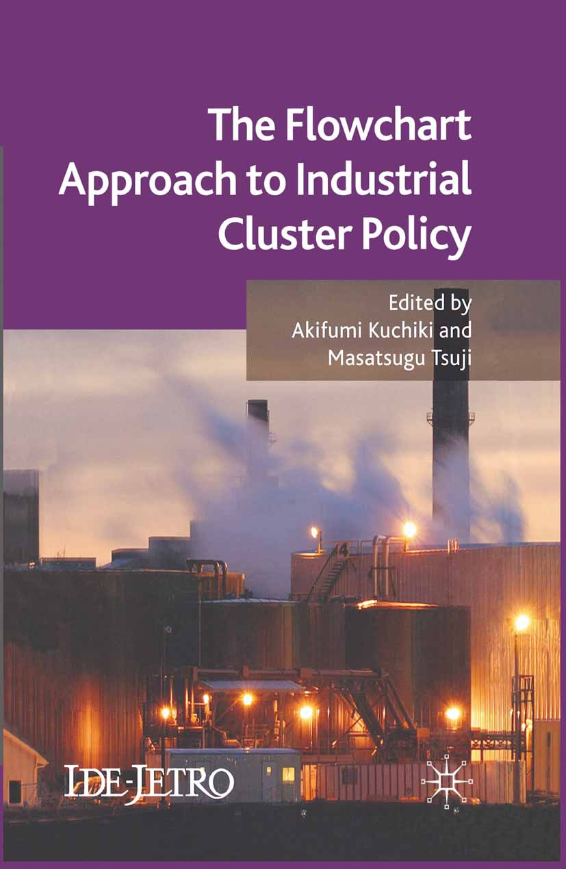 Kuchiki, Akifumi - The Flowchart Approach to Industrial Cluster Policy, ebook