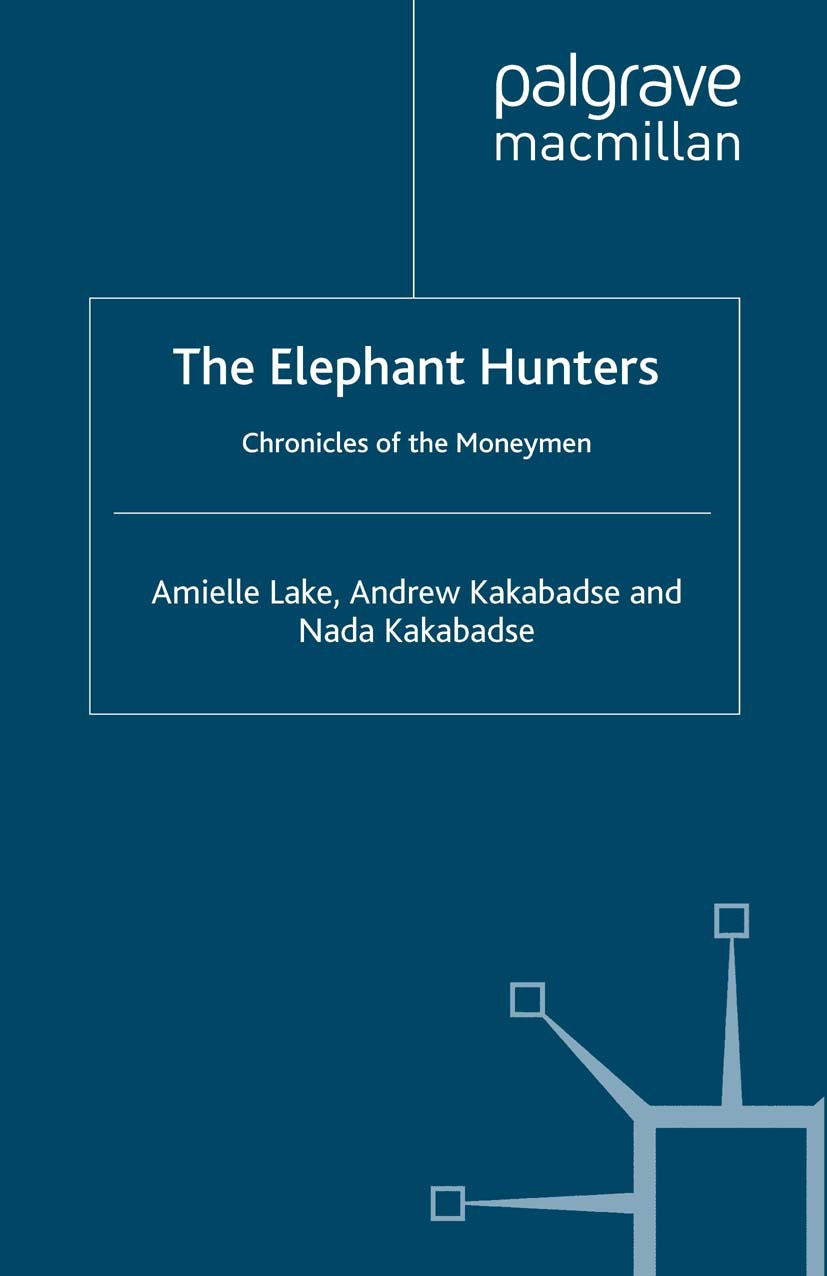 Kakabadse, Andrew - The Elephant Hunters, ebook