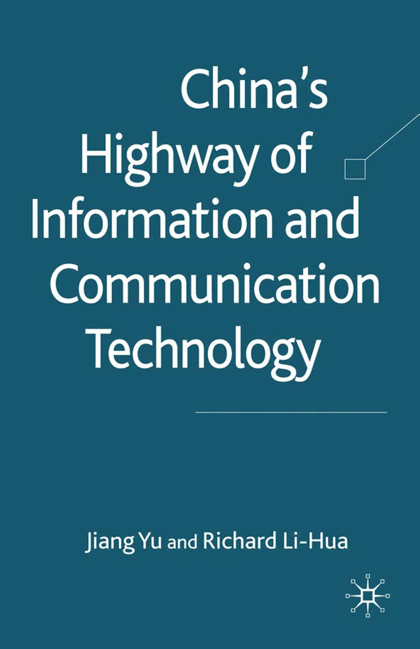 Li-Hua, Richard - China's Highway of Information and Communication Technology, ebook