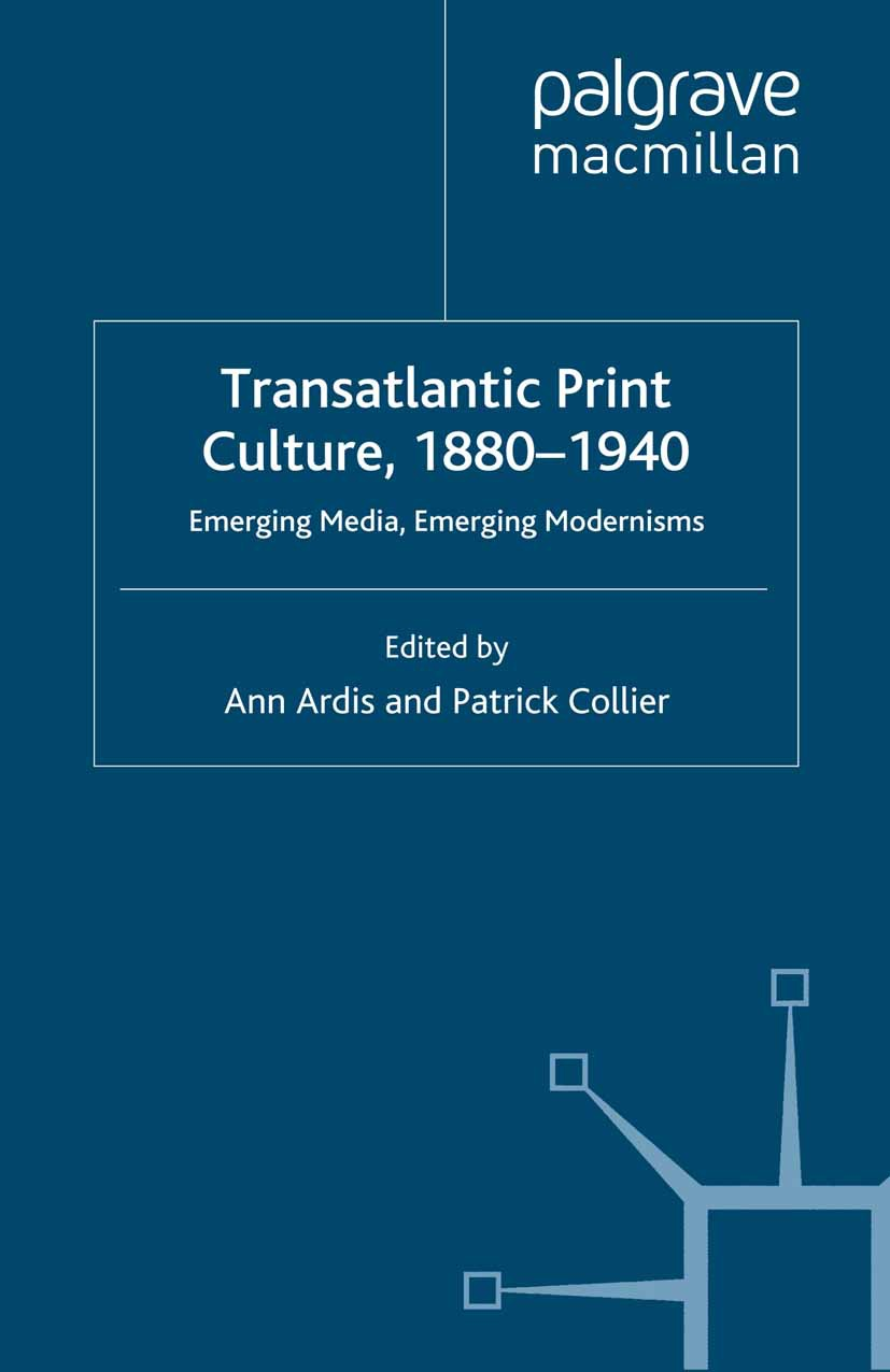Ardis, Ann - Transatlantic Print Culture, 1880–1940, ebook