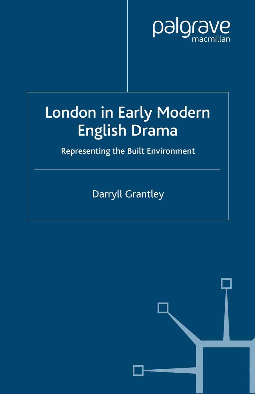Grantley, Darryll - London in Early Modern English Drama, ebook