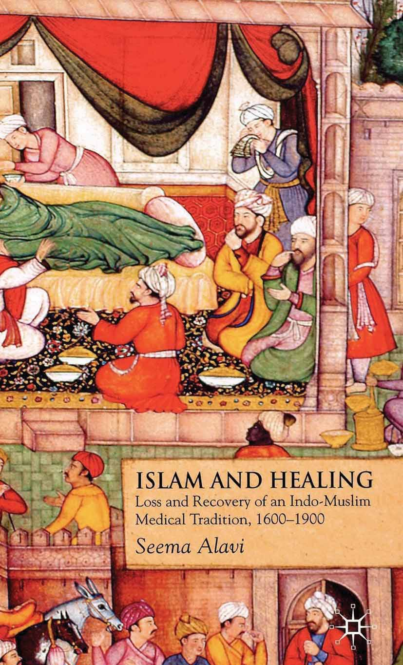 Alavi, Seema - Islam and Healing, ebook
