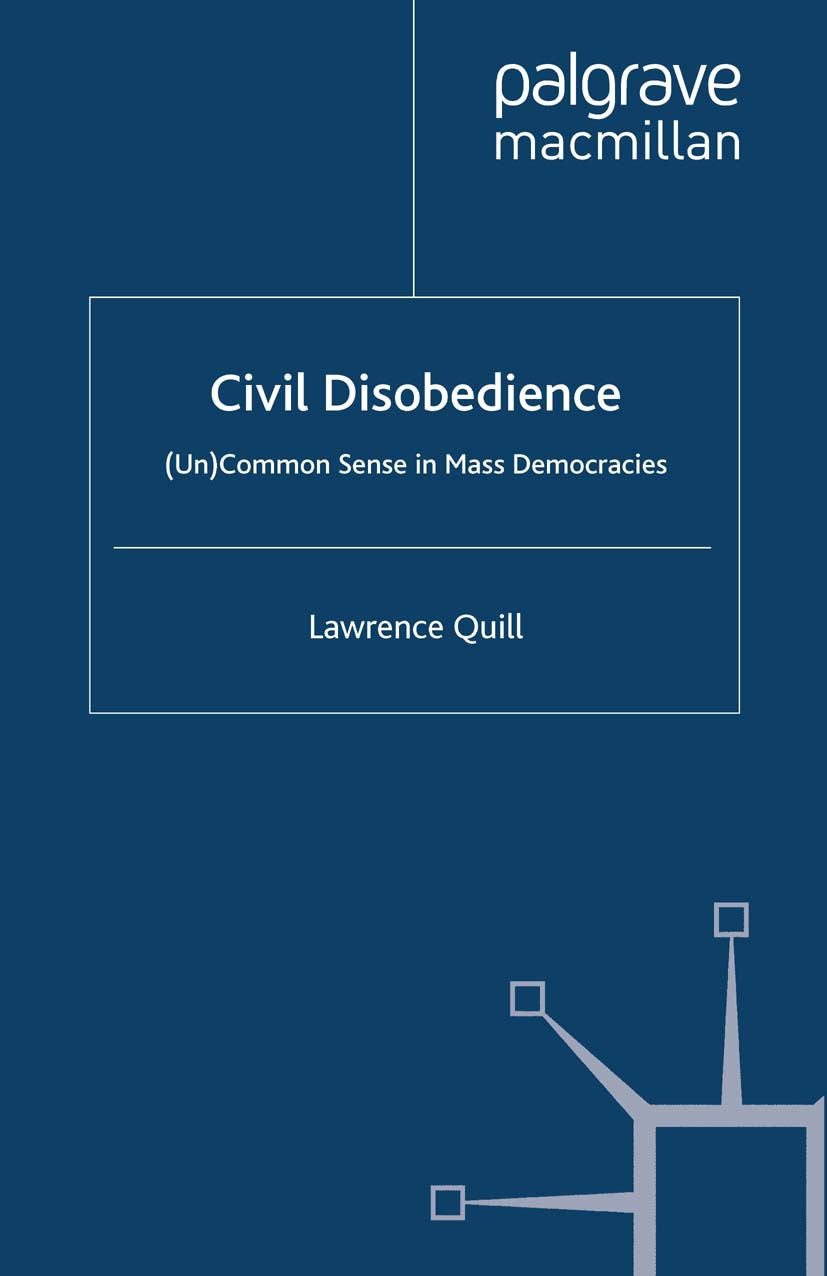 Quill, Lawrence - Civil Disobedience, ebook