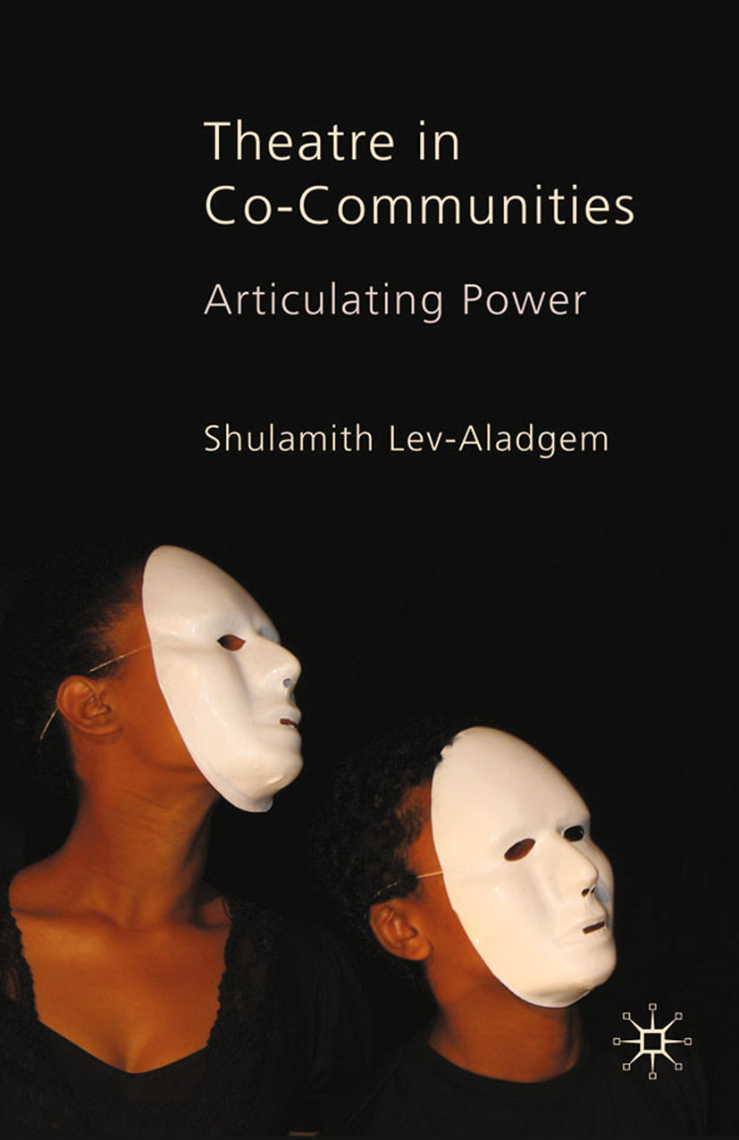 Lev-Aladgem, Shulamith - Theatre in Co-Communities, ebook