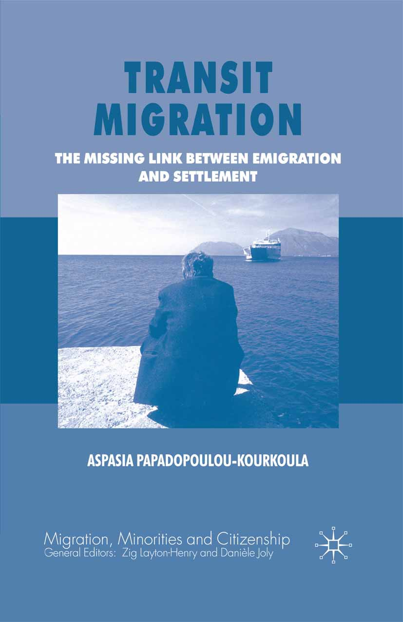 Papadopoulou-Kourkoula, Aspasia - Transit Migration, ebook