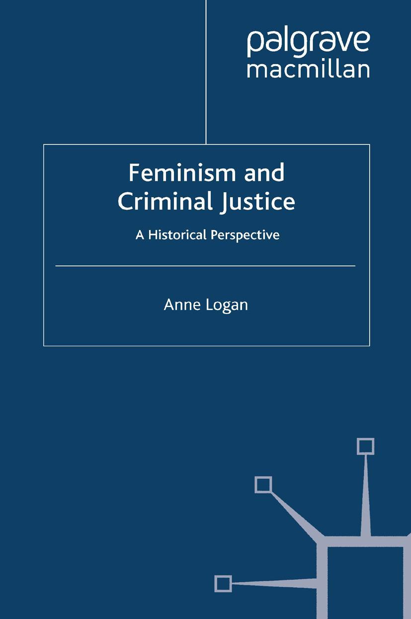 Logan, Anne - Feminism and Criminal Justice, ebook