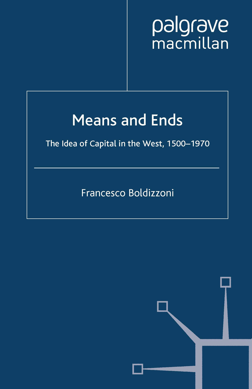 Boldizzoni, Francesco - Means and Ends, ebook