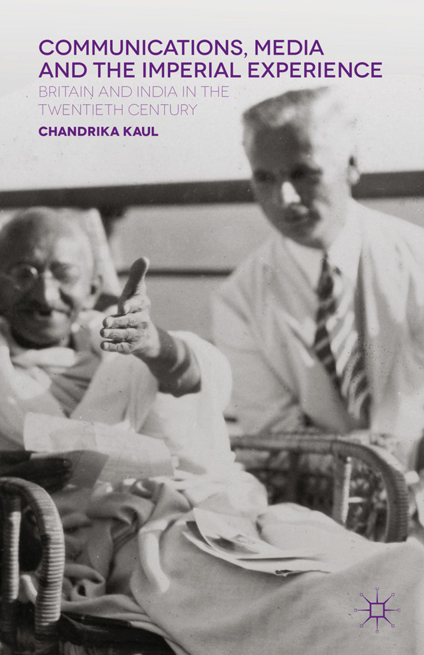 Kaul, Chandrika - Communications, Media and the Imperial Experience, e-bok