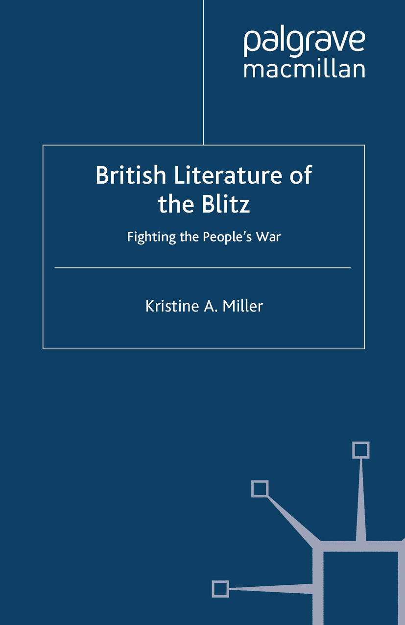 Miller, Kristine A. - British Literature of the Blitz, ebook