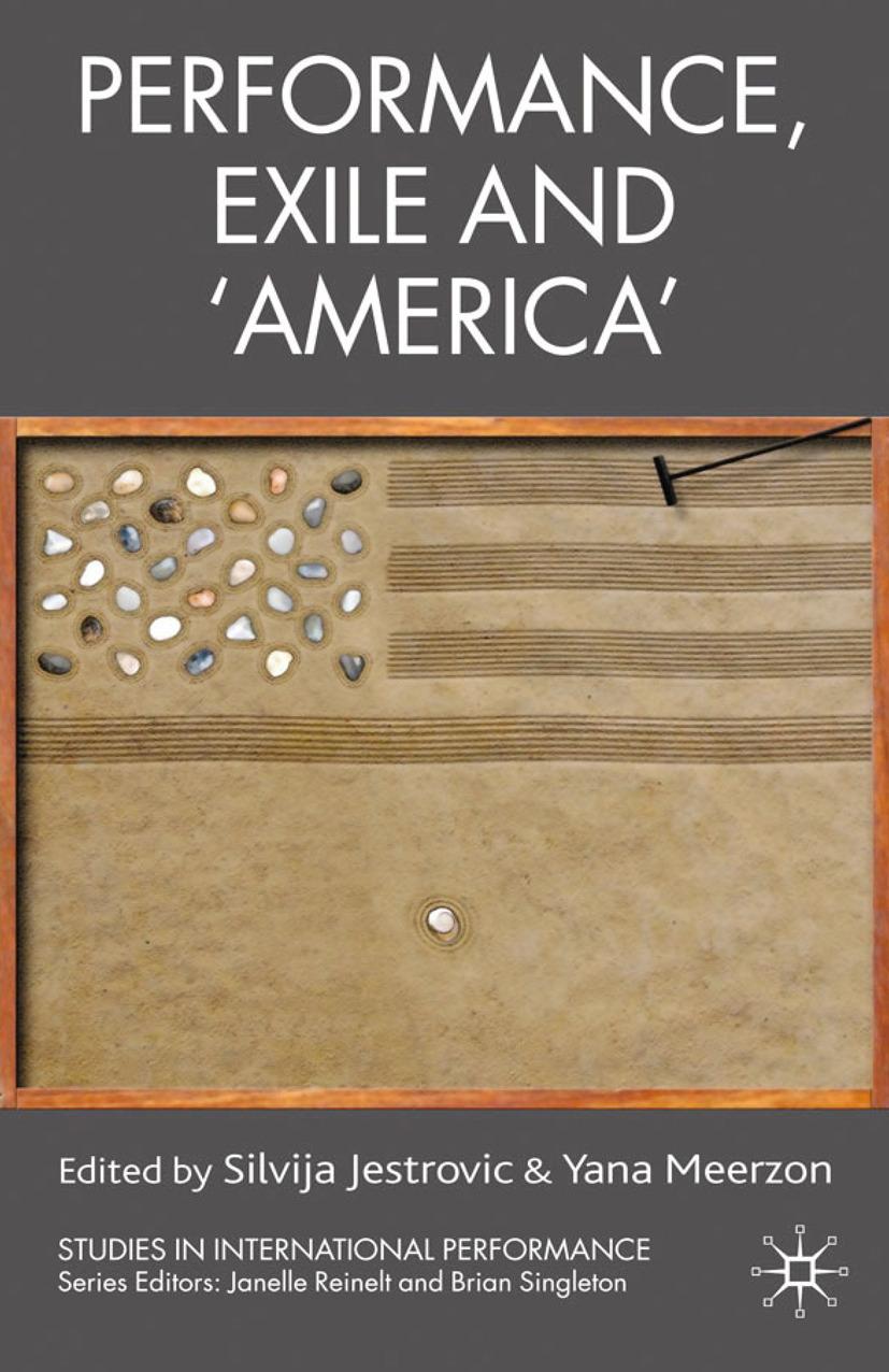 Jestrovic, Silvija - Performance, Exile and 'America', ebook