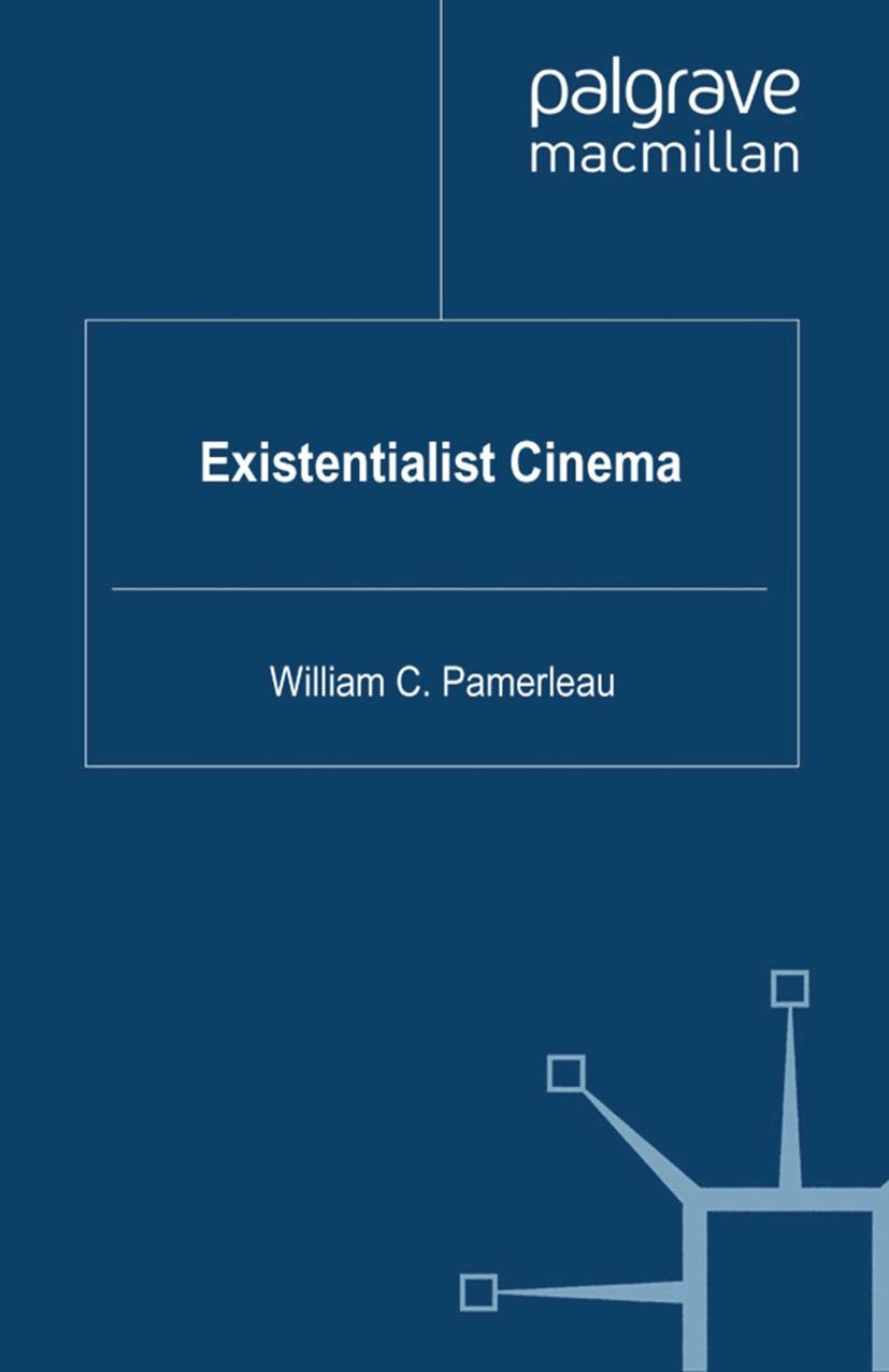 Pamerleau, William C. - Existentialist Cinema, ebook