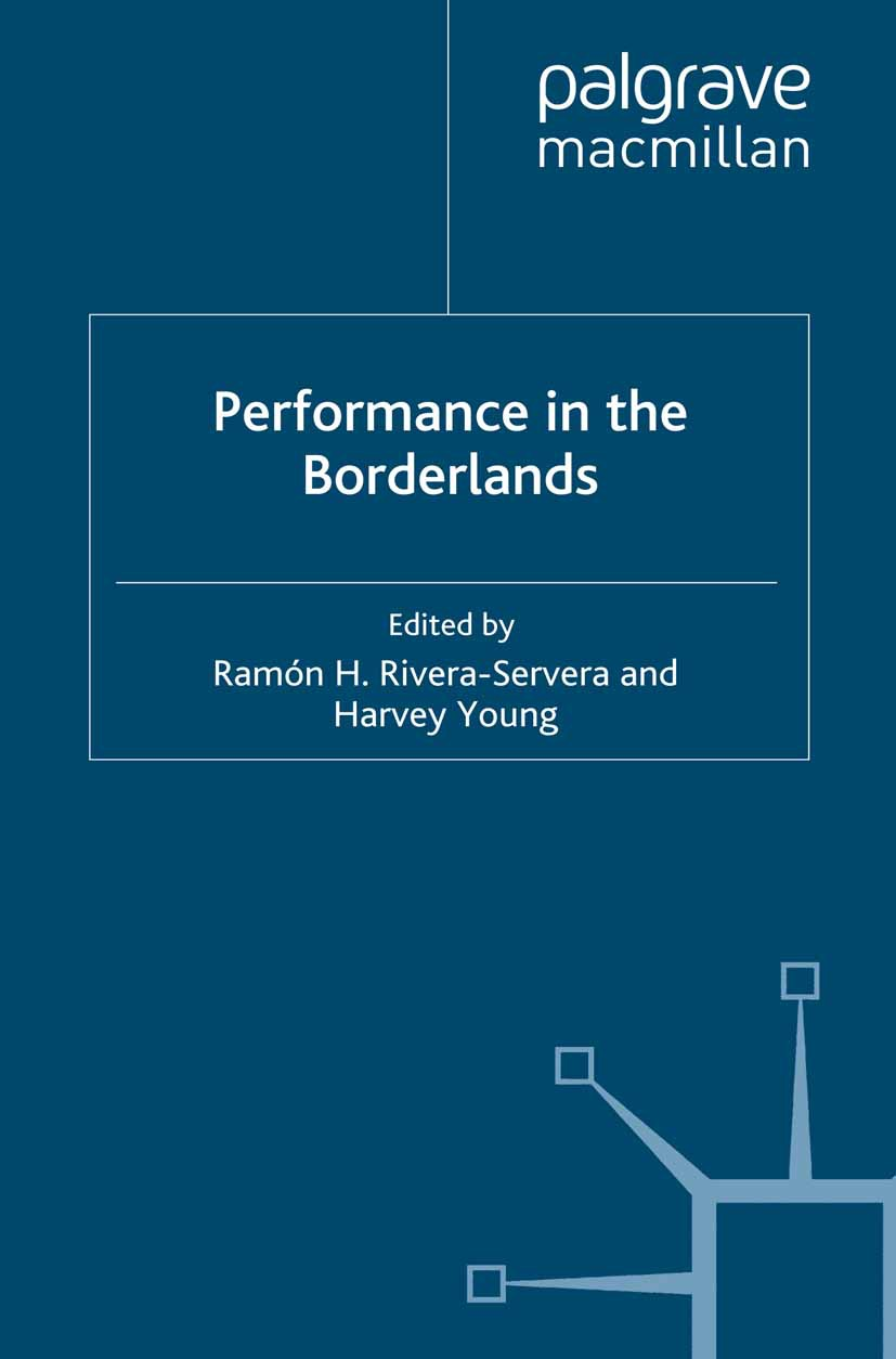Rivera-Servera, Ramón H. - Performance in the Borderlands, ebook
