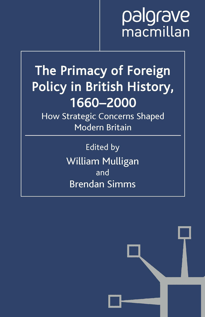 Mulligan, William - The Primacy of Foreign Policy in British History, 1660–2000, ebook