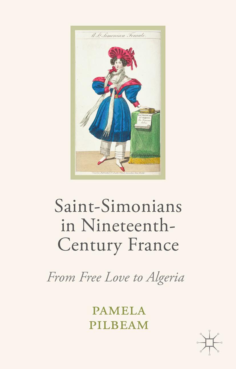 Pilbeam, Pamela - Saint-Simonians in Nineteenth-Century France, ebook