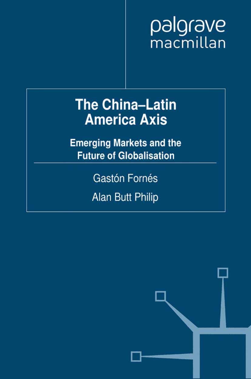 Fornés, Gastón - The China-Latin America Axis, ebook
