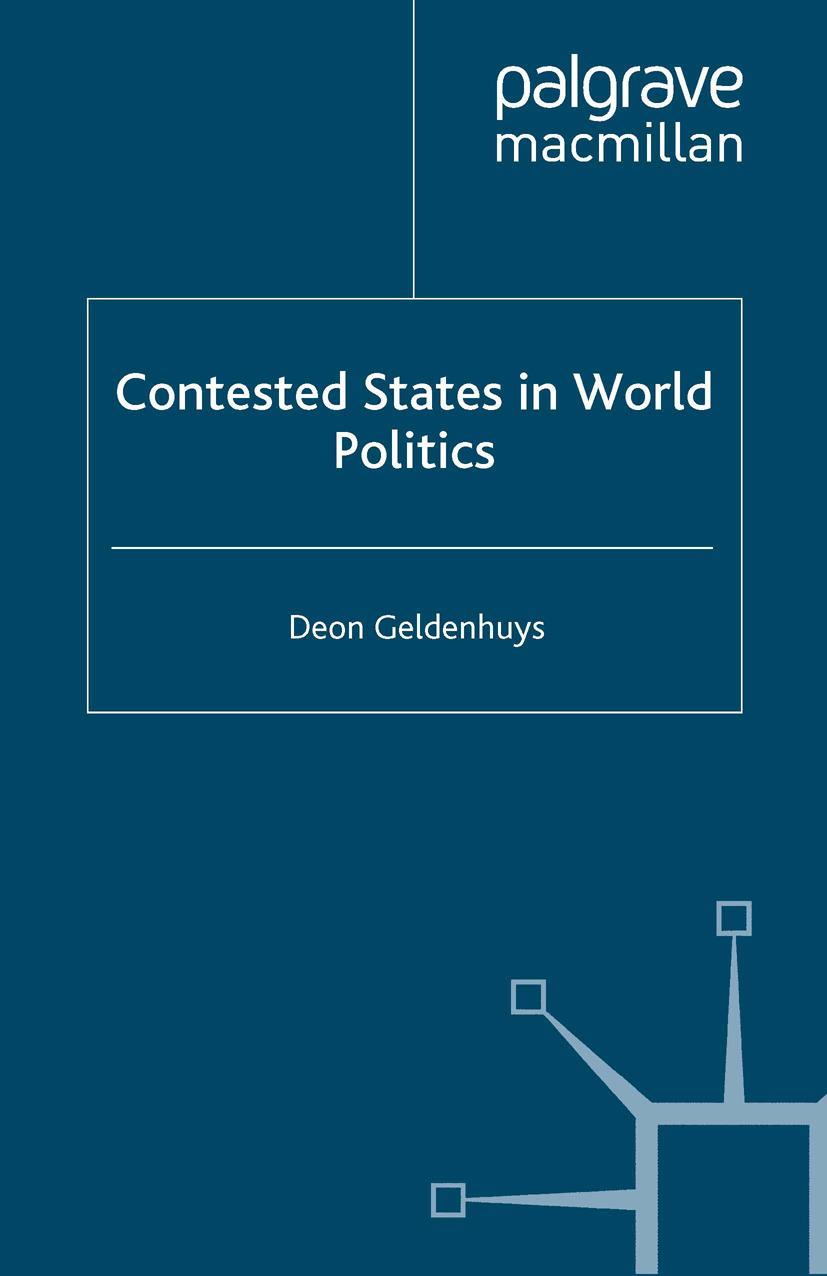 Geldenhuys, Deon - Contested States in World Politics, ebook