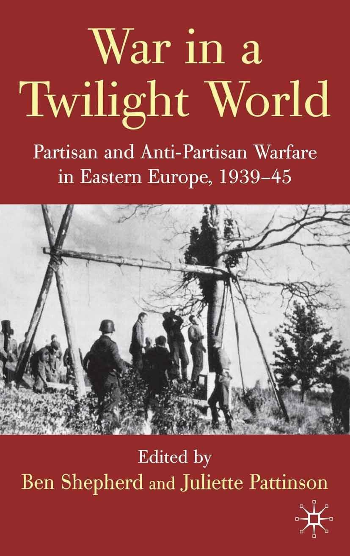 Pattinson, Juliette - War in a Twilight World, ebook